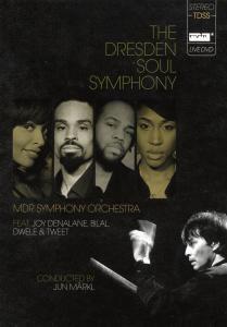 The Dresden Soul Symphony, Joy Mdr Symphony Orchestra Feat. Denalane, Bilal
