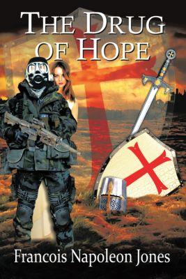 The Drug of Hope, Francois Napoleon Jones