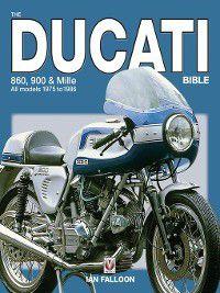 The Ducati 860, 900 and Mille Bible, Ian Falloon