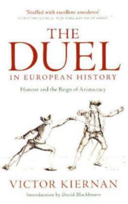 The Duel in European History, Victor Kiernan