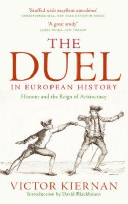 The Duel in European History, Victor Kiernan