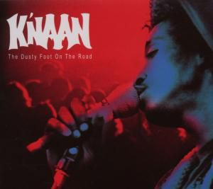 The Dusty Foot On The Road, K'naan