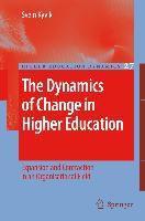 The Dynamics of Change in Higher Education, Svein Kyvik