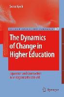 The Dynamics of Change in Higher Education, Svein Kyvik