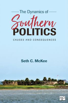 The Dynamics of Southern Politics, Seth C McKee