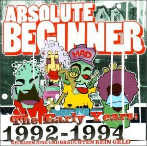 The Early Years 1992-1994, Absolute Beginner