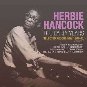 The Early Years: Selected Recordings 1961-62, Herbie Hancock
