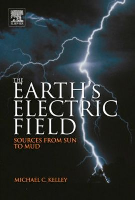 The Earth's Electric Field, Michael C. Kelley