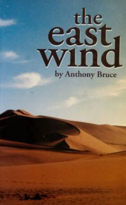 The East Wind, Anthony Bruce