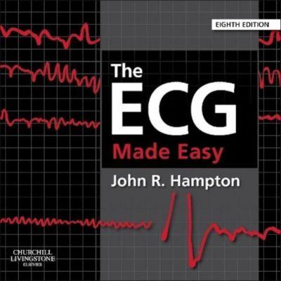 The ECG Made Easy, John R. Hampton
