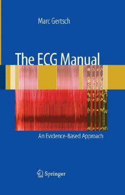 The ECG Manual, Marc Gertsch