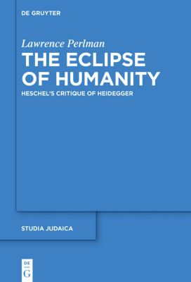 The Eclipse of Humanity, Lawrence Perlman