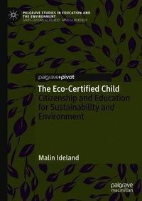 The Eco-Certified Child, Malin Ideland