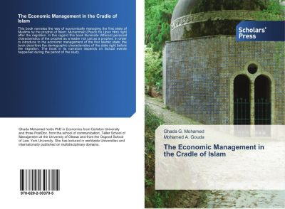 The Economic Management in the Cradle of Islam, Ghada G. Mohamed, Mohamed A. Gouda