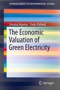 The Economic Valuation of Green Electricity, Simona Bigerna, Paolo Polinori