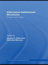 The Economics of Legal Relationships: Alternative Institutional Structures