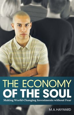 The Economy of the Soul, M.A. Hayward