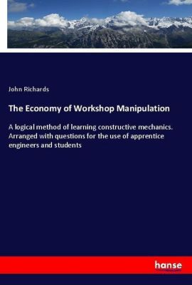 The Economy of Workshop Manipulation, John Richards