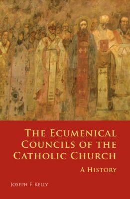 The Ecumenical Councils of the Catholic Church, Joseph F. Kelly