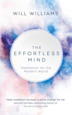 The Effortless Mind, Will Williams