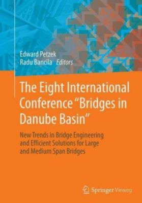 The Eight International Conference Bridges in Danube Basin
