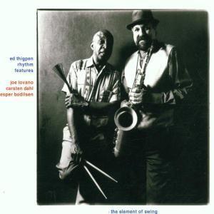 The Element Of Swing, Ed Rhythm Feat. Lovano,Joe Thigpen, Carsten Dahl