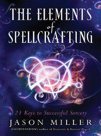 The Elements of Spellcasting, Jason Miller
