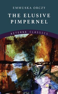 The Elusive Pimpernel, Emmuska Orczy