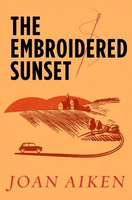 The Embroidered Sunset, Joan Aiken