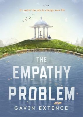 The Empathy Problem, Gavin Extence