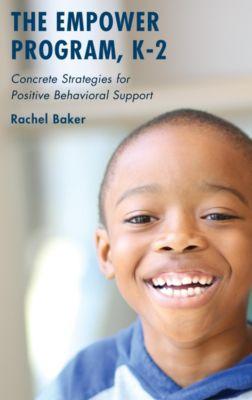 The Empower Program, K–2, Rachel Baker