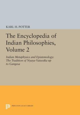 The Encyclopedia of Indian Philosophies, Volume 2