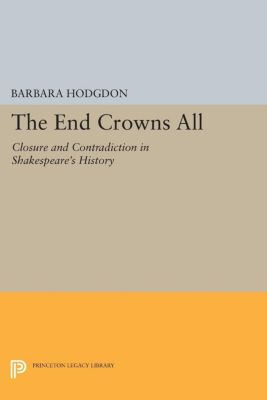 The End Crowns All, Barbara Hodgdon
