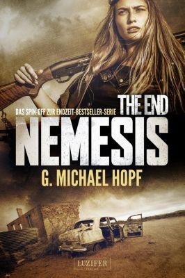 The End - Nemesis: THE END - NEMESIS, G. Michael Hopf