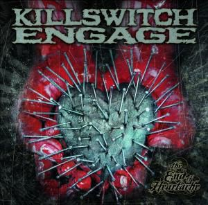 The End Of Heartache, Killswitch Engage