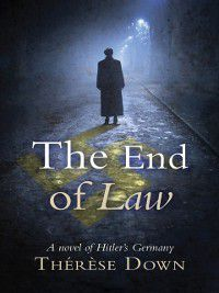 The End of Law, Therese Down