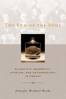 The End of the Soul, Jennifer Hecht