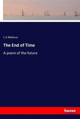 The End of Time, L.G Barbour