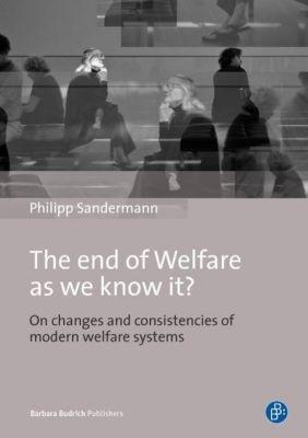 The End of Welfare as We Know It?, Phillipp Sandermann
