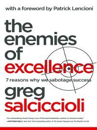 The Enemies of Excellence, Greg Salciccioli