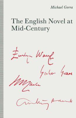 The English Novel at Mid-Century, Michael Gorra
