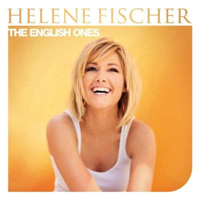 The English Ones, Helene Fischer