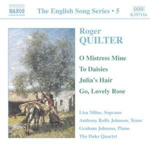 The English Song Series Vol. 5: Roger Quilter, Milne, Rolfe Johnson, Johnson