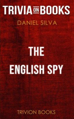The English Spy by Daniel Silva (Trivia-On-Books), Trivion Books