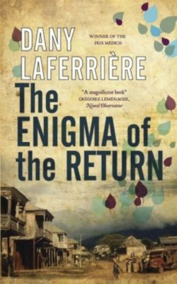 The Enigma of the Return, Dany Laferrière