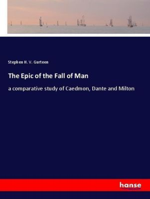 The Epic of the Fall of Man, Stephen H. V. Gurteen