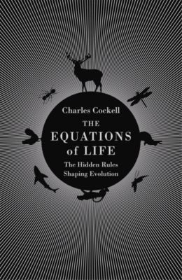 The Equations of Life, Charles Cockell