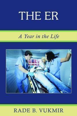 The ER, Rade B Vukmir