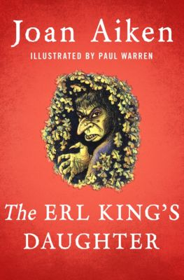 The Erl King's Daughter, Joan Aiken