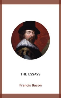 The Essays, Francis Bacon